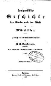 Synchronistische Geschichte der Kirke und der Welt im Mittelalter: Band 11