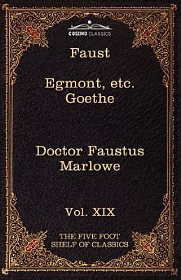 Faust  Part I  Egmont and Hermann  Dorothea  Dr Faustus