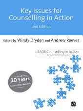Key Issues for Counselling in Action: Edition 2