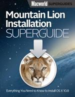 Mountain Lion Installation Guide (Macworld Superguides)