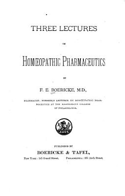 Three Lectures on Homoeopathic Pharmaceutics PDF