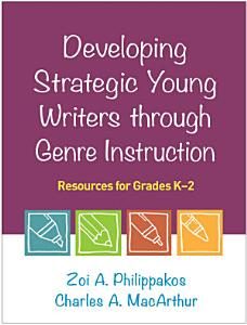 Developing Strategic Young Writers through Genre Instruction PDF