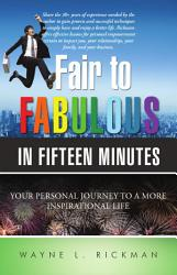 Fair To Fabulous In Fifteen Minutes Book PDF