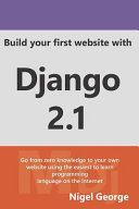 Build Your First Website with Django 2  1 PDF