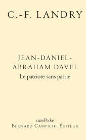 Jean-Daniel-Abraham Davel: Le patriote sans patrie