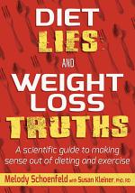 Diet Lies and Weight Loss Truths