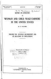 Report on Condition of Woman and Child Wage-earners in the United States: Volumes 8-10
