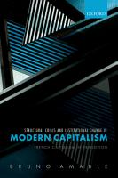 Structural Crisis and Institutional Change in Modern Capitalism PDF