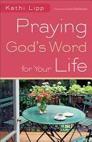 Praying God s Word for Your Life PDF