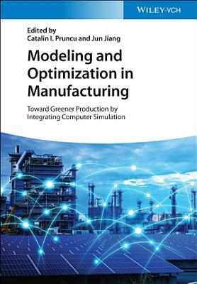 Modeling and Optimization in Manufacturing PDF