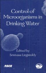 Control Of Microorganisms In Drinking Water Book PDF