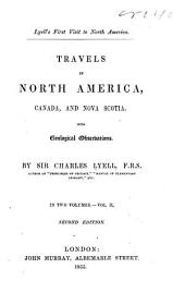 Travels in North America, Canada, and Nova Scotia with Geological Observations: Volume 2