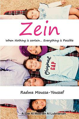 Zein When nothing is certain  Everything is possible
