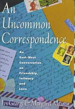 An Uncommon Correspondence