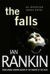 The Falls: An Inspector Rebus Novel
