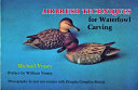 Airbrushing Techniques for Waterfowl Carving