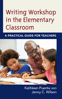Writing Workshop in the Elementary Classroom PDF