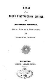 Essai d'un cours d'instruction civique et d'économie politique, dédié aux écoles de la Suisse française