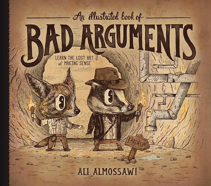 Download An Illustrated Book of Bad Arguments Book