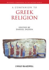 A Companion to Greek Religion PDF
