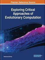 Exploring Critical Approaches of Evolutionary Computation PDF