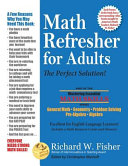 Math Refresher for Adults  The Perfect Solution Book