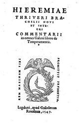 Novi et integri commentarii in omnes Galemi libros de temperamentis