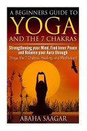 Yoga and the 7 Chakras