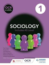 OCR Sociology for A Level: Book 1