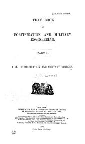 Text Book of Fortification and Military Engineering ...