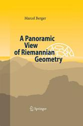 A Panoramic View of Riemannian Geometry PDF