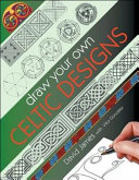 Draw Your Own Celtic Designs PDF