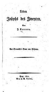 Leben Josephs des Zweyten ... Aus Stransky's Staat von Böhmen
