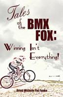 Tales of the BMX Fox