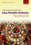 The Oxford Book of Easy Flexible Anthems Spiralbound