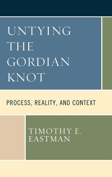 Untying the Gordian Knot PDF