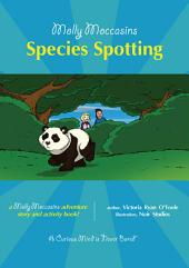 Molly Moccasins - Species Spotting