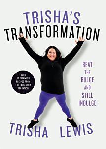 Trisha s Transformation
