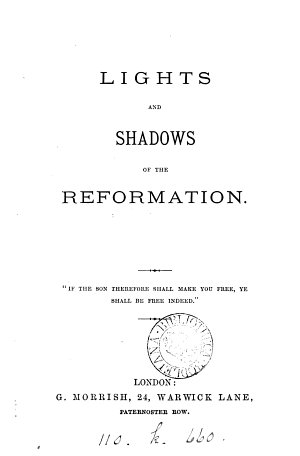 Lights and shadows of the Reformation