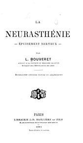 La neurasthénie: épuisement nerveux