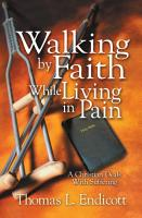 Walking by Faith While Living in Pain PDF