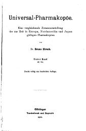Universal-Pharmakopöe: Eine vergleichende Zusammenstellung der zur Zeit in Europa, Nordamerika und Japan gültigen Pharmakopöen. A-L, Band 1