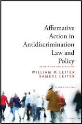 Affirmative Action in Antidiscrimination Law and Policy: An Overview and Synthesis, Second Edition