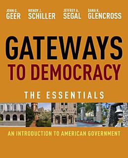 Gateways to Democracy  An Introduction to American Government  Essentials Book