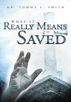 What It Really Means To Be Saved PDF