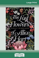 Lost Flowers Of Alice Hart (16pt Large Print Edition)
