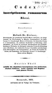 Codex inscriptionum romanarum Rheni: Die römischen Inscriptionen des niederrheinischen Gebietes