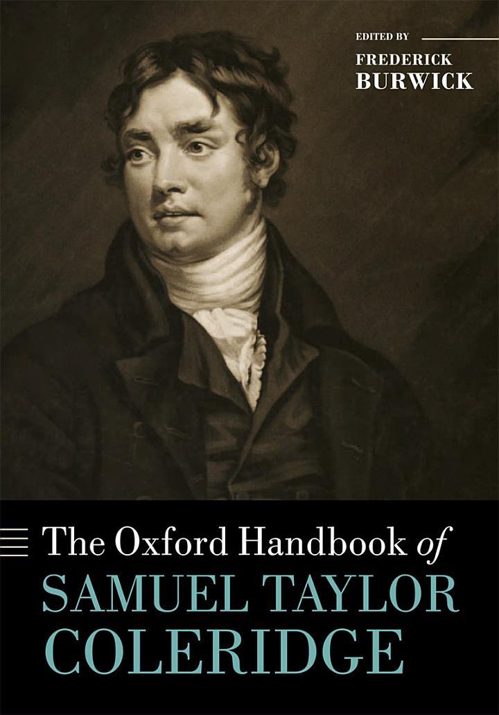 The Oxford Handbook of Samuel Taylor Coleridge