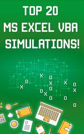 Top 20 MS Excel VBA Simulations, VBA to Model Risk, Investments, Growth, Gambling, and Monte Carlo Analysis