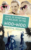 Kate Is Starting to Believe in the Woo Woo PDF